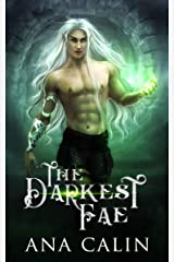The Darkest Fae (Hidden World Book 1) Kindle Edition
