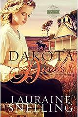 Dakota Dusk (Dakota Series Book 3) Kindle Edition