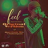 feel (Original Version) C/W feel (Jazz Funk Mix feat.Shine Relish Organization) [Analog]