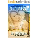 In Absentia (A Rain Falls Romantic Dramedy #2)