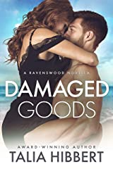 Damaged Goods: A Small Town Romance (Ravenswood) Kindle Edition