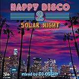 HAPPY DISCO 2 -SOLAR NIGHT-(日本独自企画盤、解説付き)