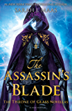 The Assassin's Blade: The Throne of Glass Novellas (English Edition)
