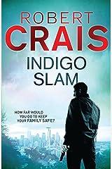 Indigo Slam (Cole and Pike Book 7) Kindle Edition