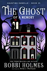 The Ghost of a Memory (Haunting Danielle Book 25) Kindle Edition