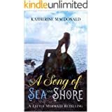 A Song of Sea and Shore: A Little Mermaid Retelling (The Fey Collection)
