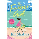 The Forever Girl: A new piece of feel-good fiction from a bestselling author