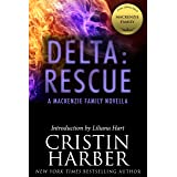 Delta: Rescue: A MacKenzie Family Novella (The MacKenzie Family)
