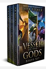 Vessel of the Gods Boxed Set: Rise of the Black Dragon, Books 4 - 6 (Rise of the Black Dragon Omnibus Book 2) Kindle Edition