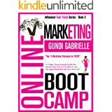 ONLINE MARKETING BOOT CAMP: The Simple, Proven Formula To Take Your Business From Zero To 6 FIGURES & Crack The Digital Marke