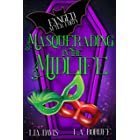 Masquerading In the Midlife: A Paranormal Women's Fiction Novel (Fanged After Forty Book 3)