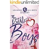 The Ruthless Boys: A High School Bully Romance (Adamson All-Boys Academy Book 2)