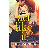 Act Like It (London Celebrities)