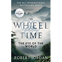 The Eye Of The World: Book 1 of the Wheel of Time (Soon to b…
