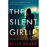 The Silent Girl: An absolutely gripping mystery thriller full of suspense