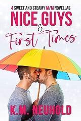 Nice Guys & First Times Kindle Edition