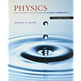 Physics for Scientists and Engineers: A Strategic Approach with Modern Physics
