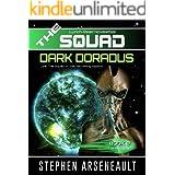 THE SQUAD Dark Doradus: (Novelette 8)