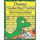 Dinosaur Handwriting Practice: Letter Tracing Workbook
