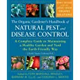 The Organic Gardener's Handbook of Natural Pest and Disease Control: A Complete Guide to Maintaining a Healthy Garden and Yar