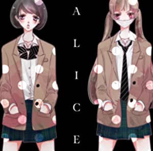 ALICE ~SONGS OF THE ANONYMOUS NOISE~<通常盤>