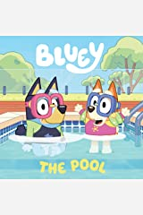 Bluey: The Pool: A Board Book Kindle Edition
