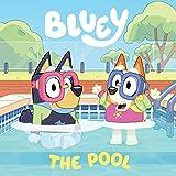Bluey: The Pool: A Board Book