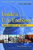 Inside a U.S. Embassy: Diplomacy at Work