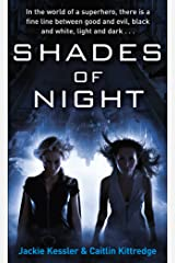 Shades Of Night: Number 2 in series (Icarus Project) Kindle Edition