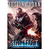 Star Legacy: A Military Space Opera (Ascension Gate Book 5)