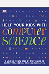 Help Your Kids with Computer Science Kindle Edition