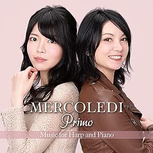 プリモ (Primo ~ Music for Harp and Piano / MERCOLEDI) [CD] [国内プレス] [日本語帯・解説付]