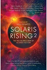 Solaris Rising 2: The New Solaris Book of Science Fiction Kindle Edition