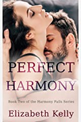 Perfect Harmony: Book Two, Harmony Falls Series Kindle Edition