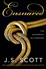 Ensnared (The Accidental Billionaires Book 1) Kindle Edition