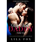 My Own Daddy (Daddy Series Book 1)