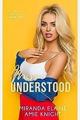 Miss Understood Kindle Edition