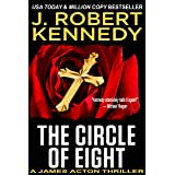 The Circle of Eight (A James Acton Thriller, Book #7) (James Acton Thrillers)