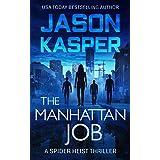 The Manhattan Job (Spider Heist Thrillers Book 3)