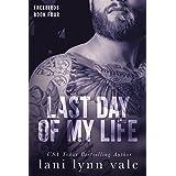 Last Day of My Life (Freebirds Book 4)