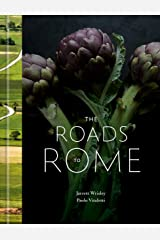 The Roads to Rome: A Cookbook Kindle Edition