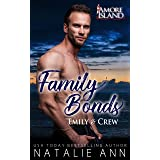 Family Bonds- Emily and Crew (Amore Island Book 4)