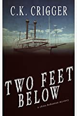 Two Feet Below: A China Bohannon Novel Kindle Edition