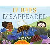 If Bees Disappeared: 1