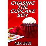 Chasing The Cupcake Boy (Men Of Melbourne Book 1)