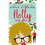 Holly Ever After: A Christmas novella (Passport to Love)
