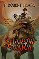 Shadow Swarm: An Epic Fantasy Adventure Kindle Edition