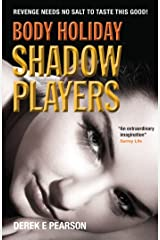 Body Holiday - Shadow Players: The Adventures of Milla Carter Kindle Edition