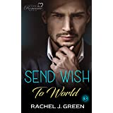 Send Wish To World (Book 3): Suspense, Medical, Doctor, Friendship Romance Story
