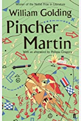 Pincher Martin: With an afterword by Philippa Gregory Kindle Edition